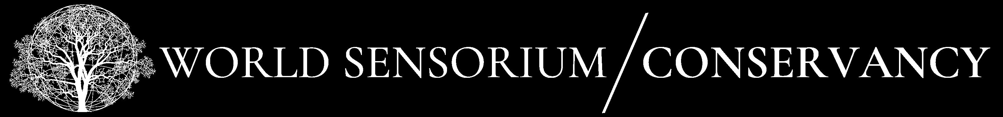 World Sensorium/Conservancy